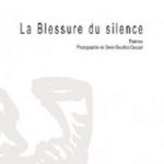 La blessure du silence – Claude Beausoleil